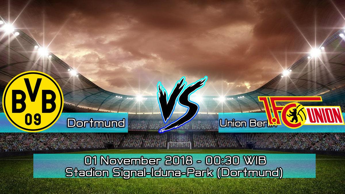 Prediksi Skor Pertandingan Borussia Dortmund Vs Union Berlin 1 November 2018