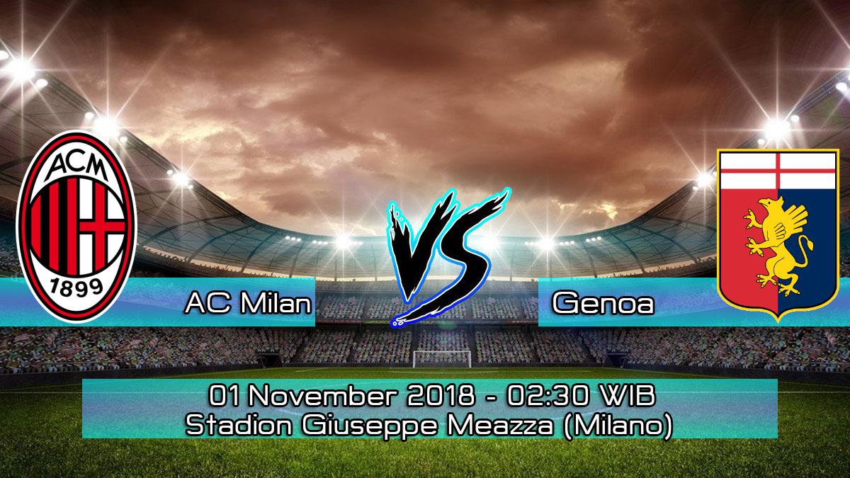 Prediksi Skor Pertandingan AC Milan Vs Genoa 1 November 2018