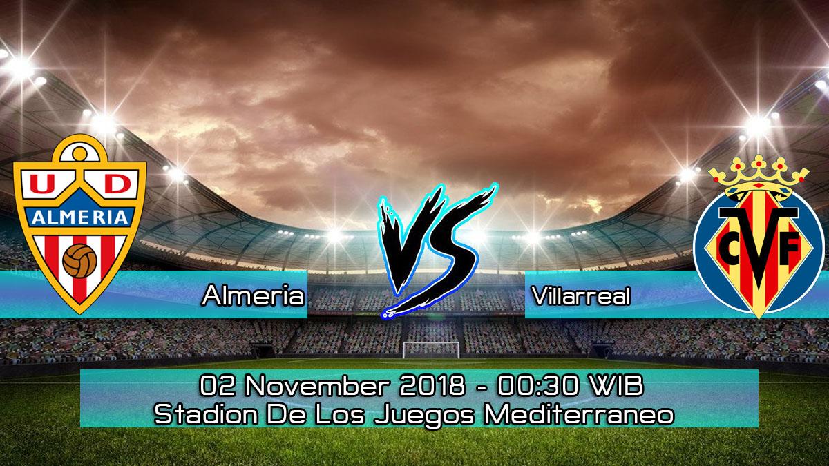 Prediksi Skor Pertandingan Almeria vs Villarreal 2 November 2018