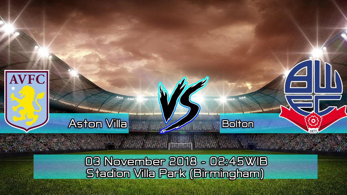 Prediksi Skor Pertandingan Aston Villa vs Bolton 3 November 2018