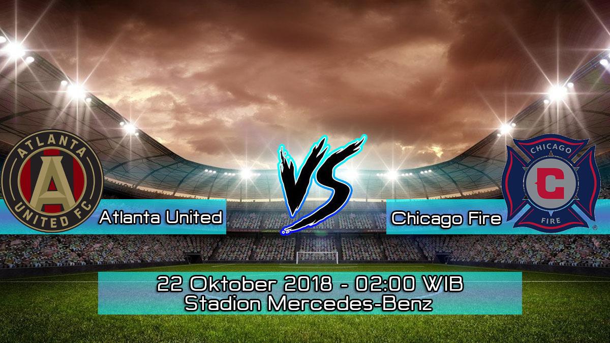 Prediksi Skor Pertandingan Atlanta United vs Chicago Fire 22 Oktober 2018