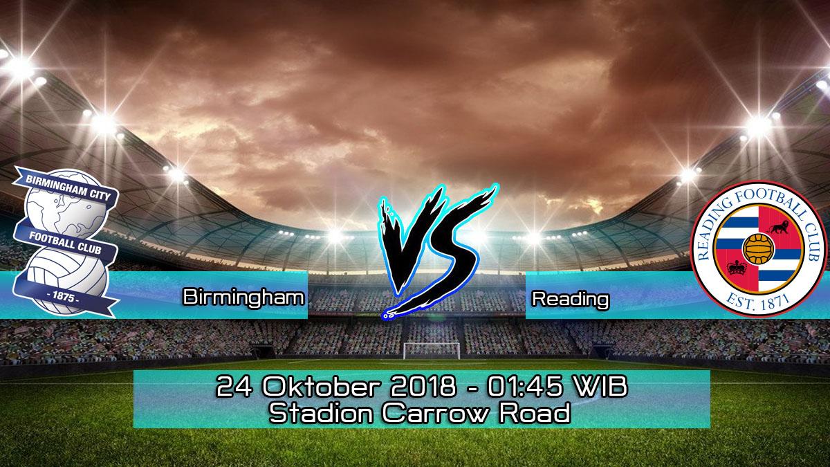 Prediksi Skor Pertandingan Birmingham vs Reading 24 Oktober 2018