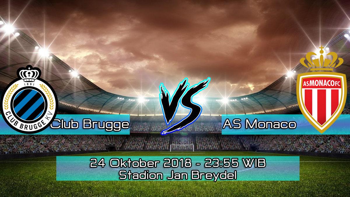 Prediksi Skor Pertandingan Club Brugge vs AS Monaco 24 Oktober 2018