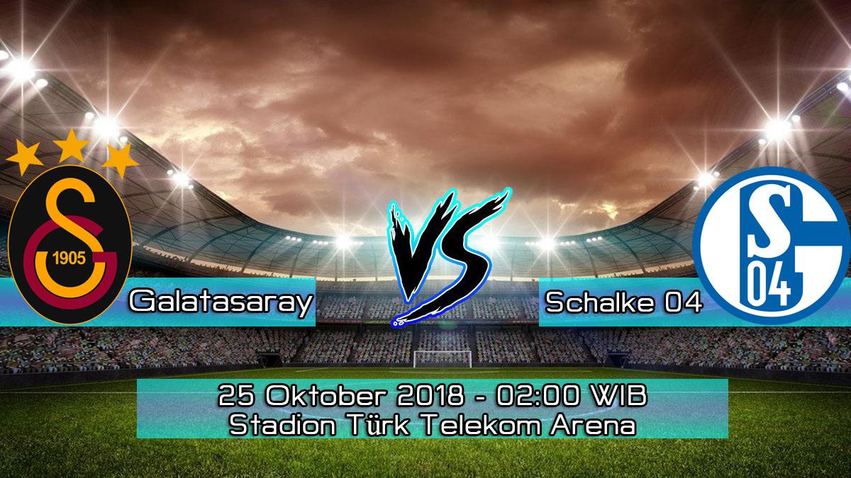 Prediksi Skor Pertandingan Galatasaray vs Schalke 04 25 Oktober 2018