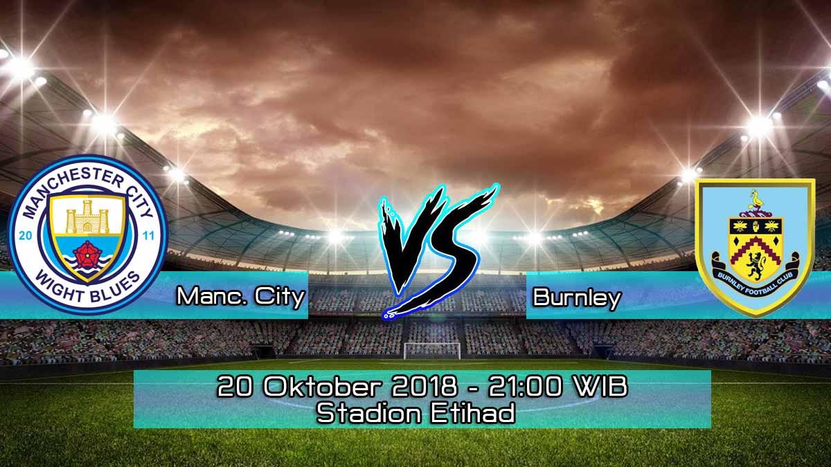 Prediksi Skor Pertandingan Manchester City vs Burnley 20 Oktober 2018