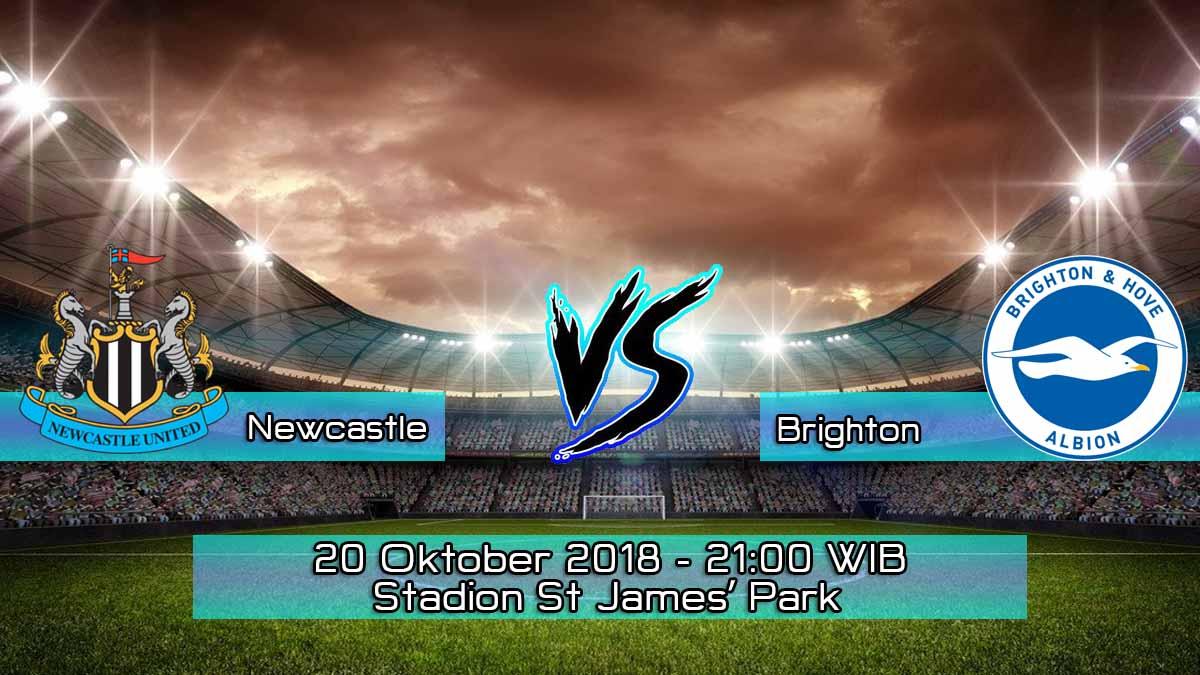 Prediksi Skor Pertandingan Newcastle United vs Brighton & Hove Albion 20 Oktober 2018