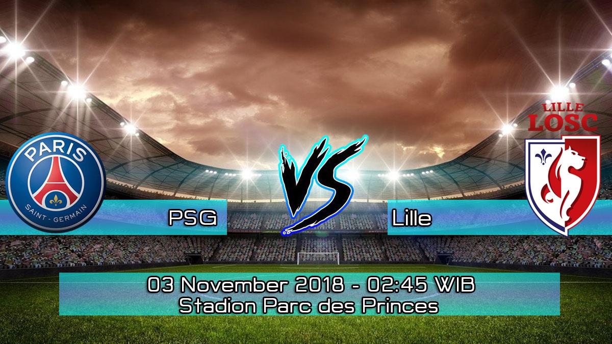 Prediksi Skor Pertandingan PSG vs Lille 3 November 2018