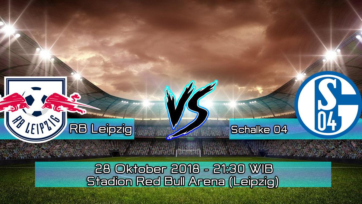 Prediksi Skor Pertandingan RB Leipzig vs Schalke 04 28 Oktober 2018
