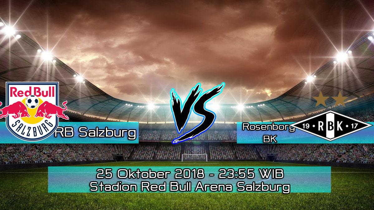 Prediksi Skor Pertandingan Red Bull Salzburg vs Rosenborg BK 25 Oktober 2018