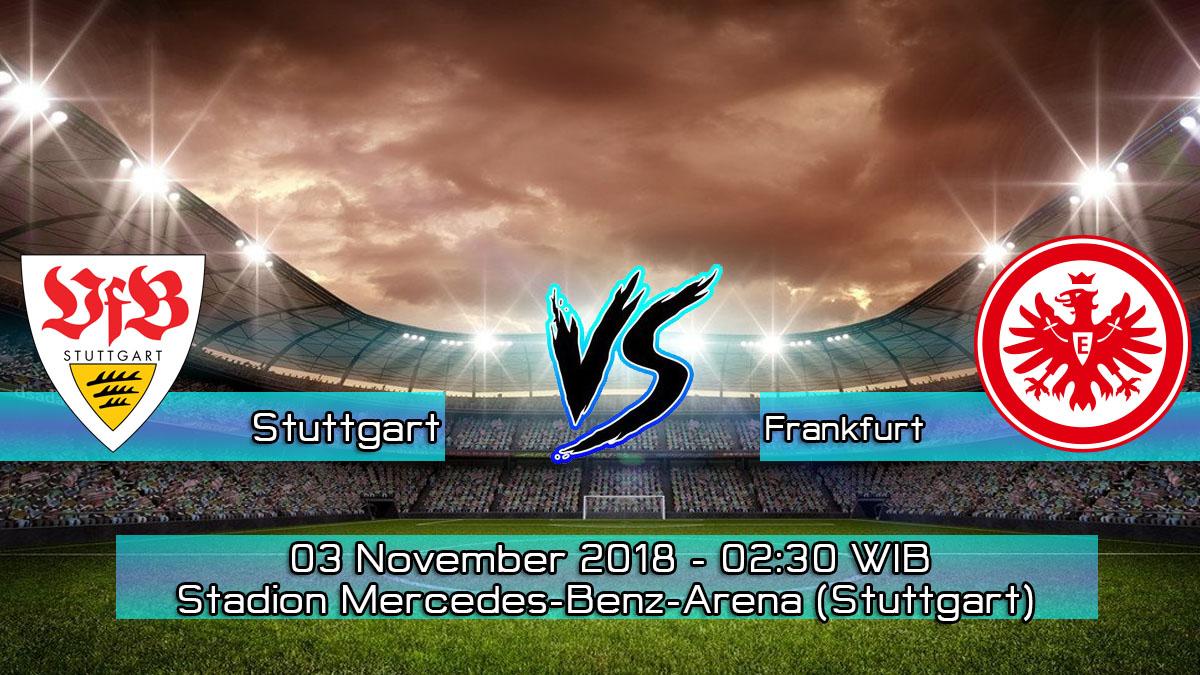 Prediksi Skor Pertandingan Stuttgart vs Frankfurt 3 November 2018
