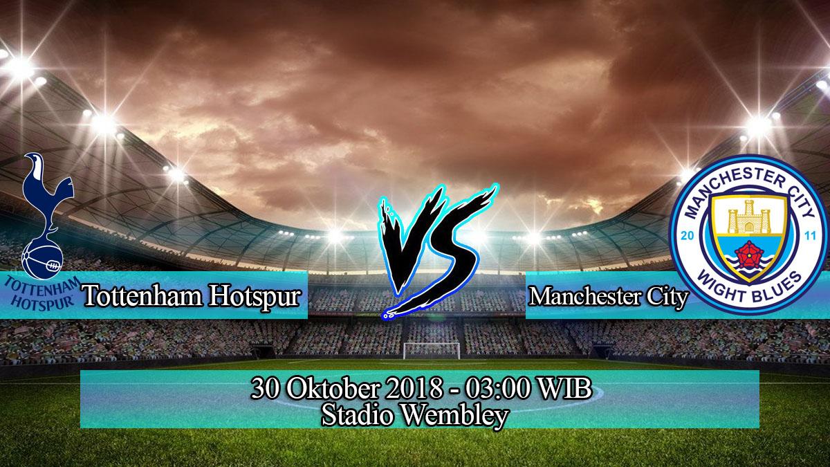 Prediksi Skor Pertandingan Tottenham Hotspur vs Manchester City 30 Oktober 2018