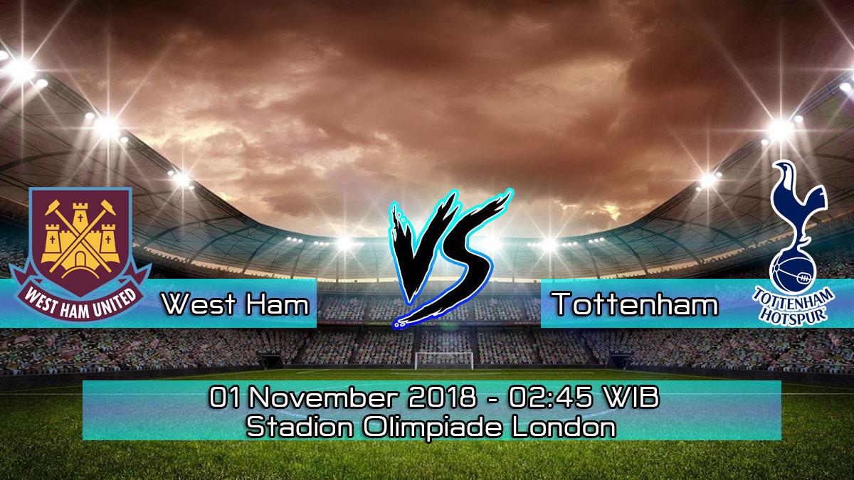Prediksi Skor Pertandingan West Ham United vs Tottenham Hotspur 1 November 2018