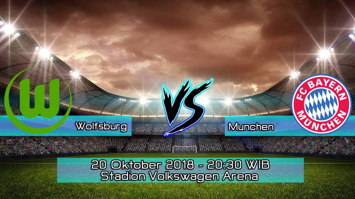 Prediksi Skor Pertandingan Wolfsburg vs Bayern Munchen 20 Oktober 2018