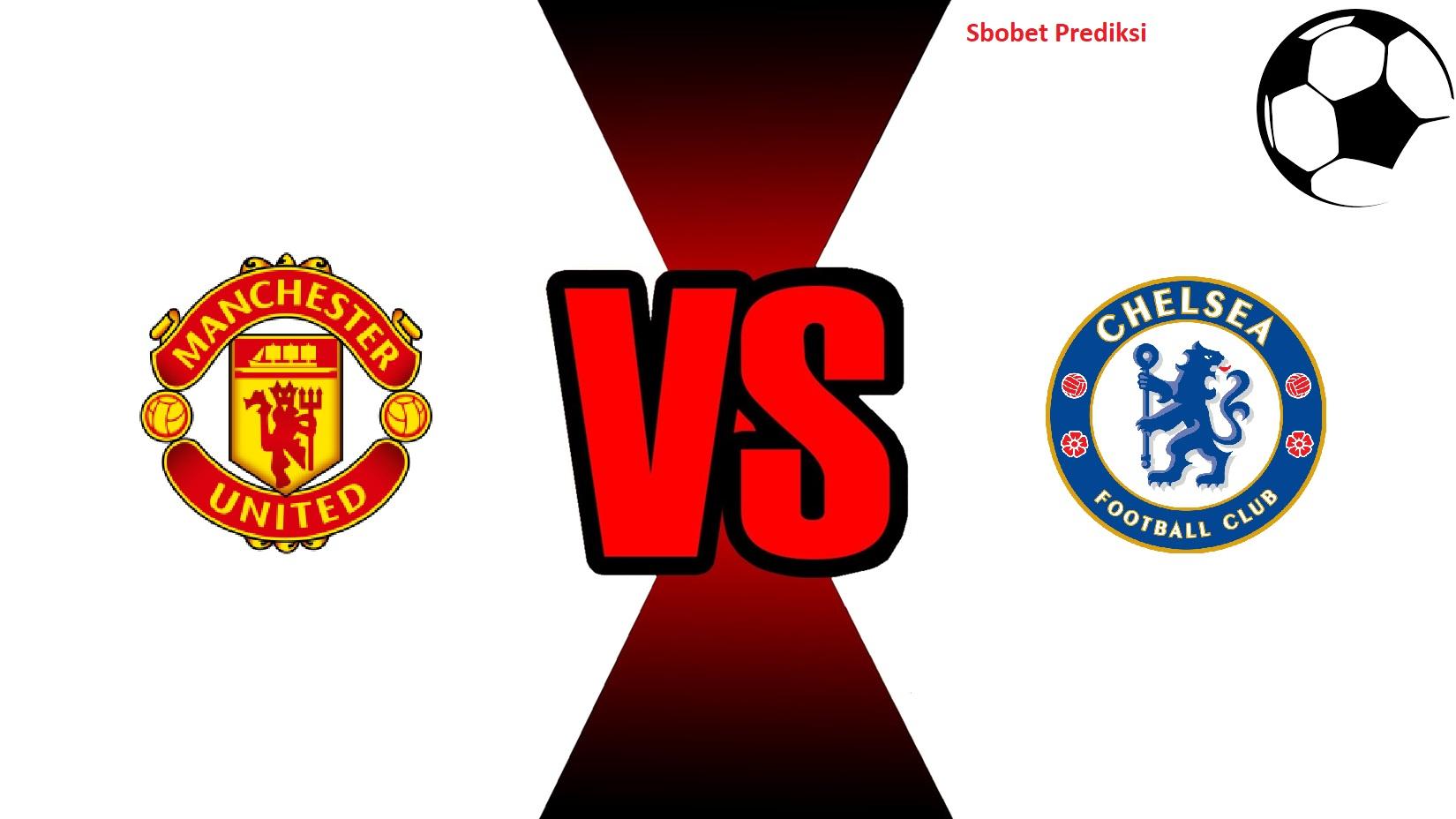 Prediksi Skor Pertandingan Chelsea vs Manchester United 20 Oktober 2018