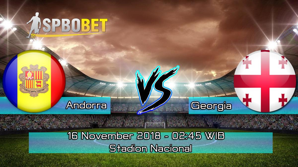 Prediksi Skor Pertandingan Andorra vs Georgia 16 november 2018