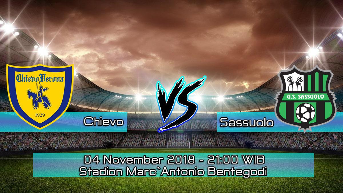 Prediksi Skor Pertandingan Chievo vs Sassuolo 4 November 2018