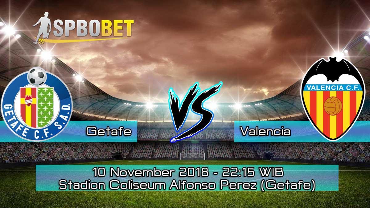 Prediksi Skor Pertandingan Getafe vs Valencia 10 November 2018