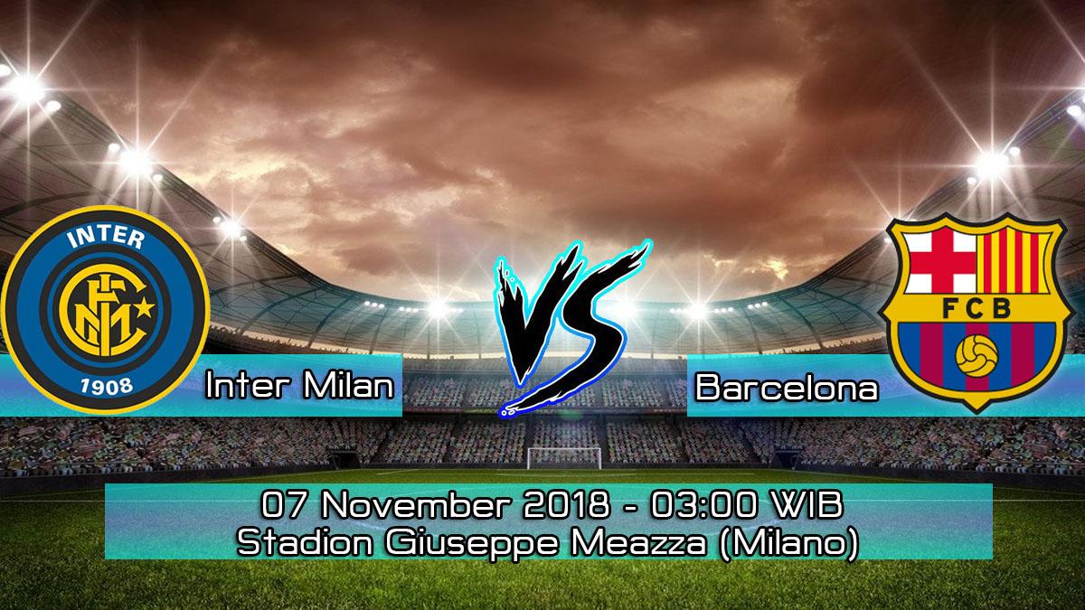 Prediksi Skor Pertandingan Inter Milan vs Barcelona 7 November 2018