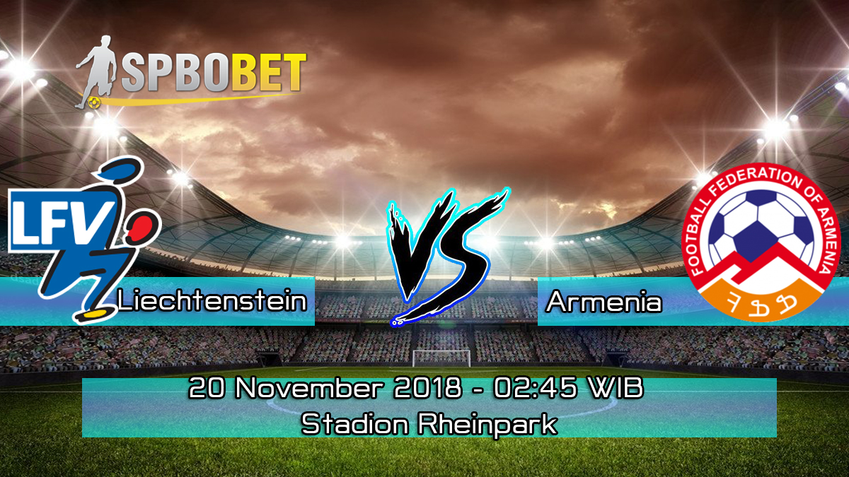 Prediksi Skor Pertandingan Liechtenstein vs Armenia 20 November 2018