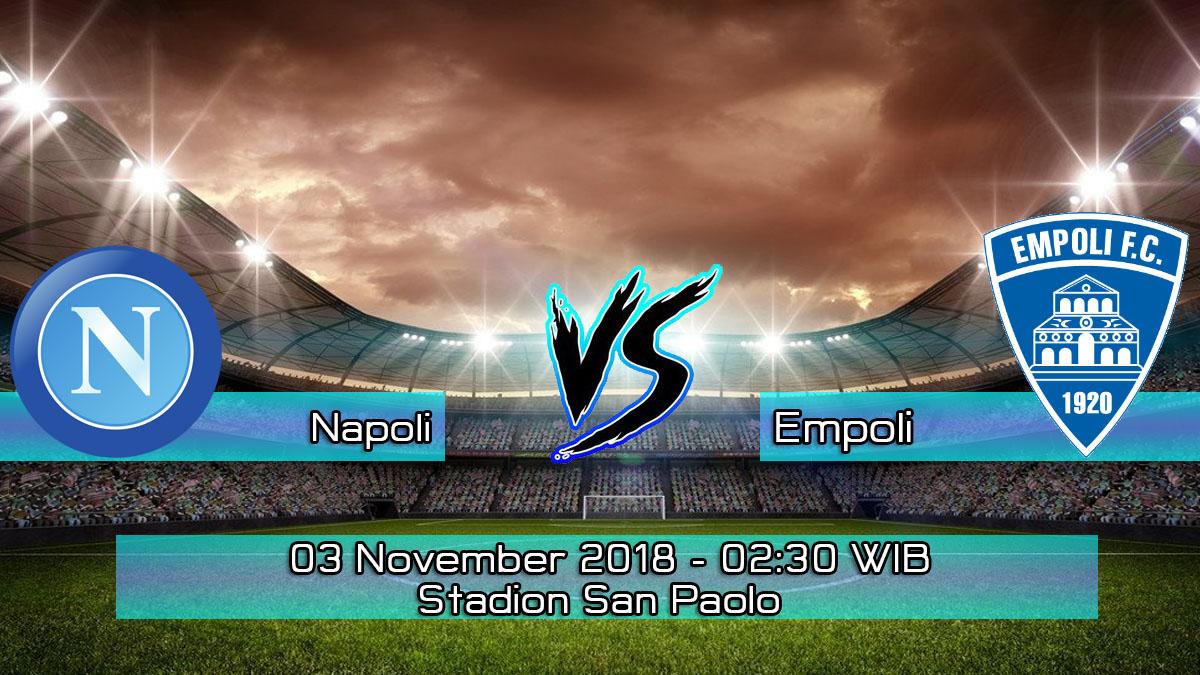 Prediksi Skor Pertandingan Napoli vs Empoli 3 November 2018