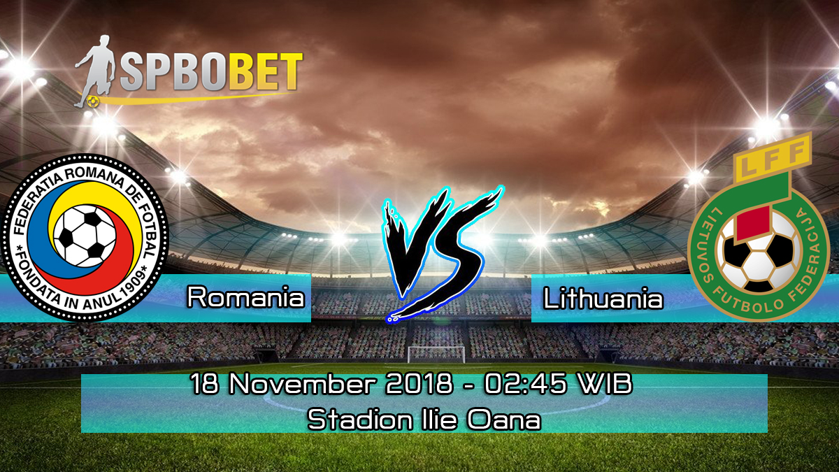 Prediksi Skor Pertandingan Romania vs Lithuania 18 November 2018