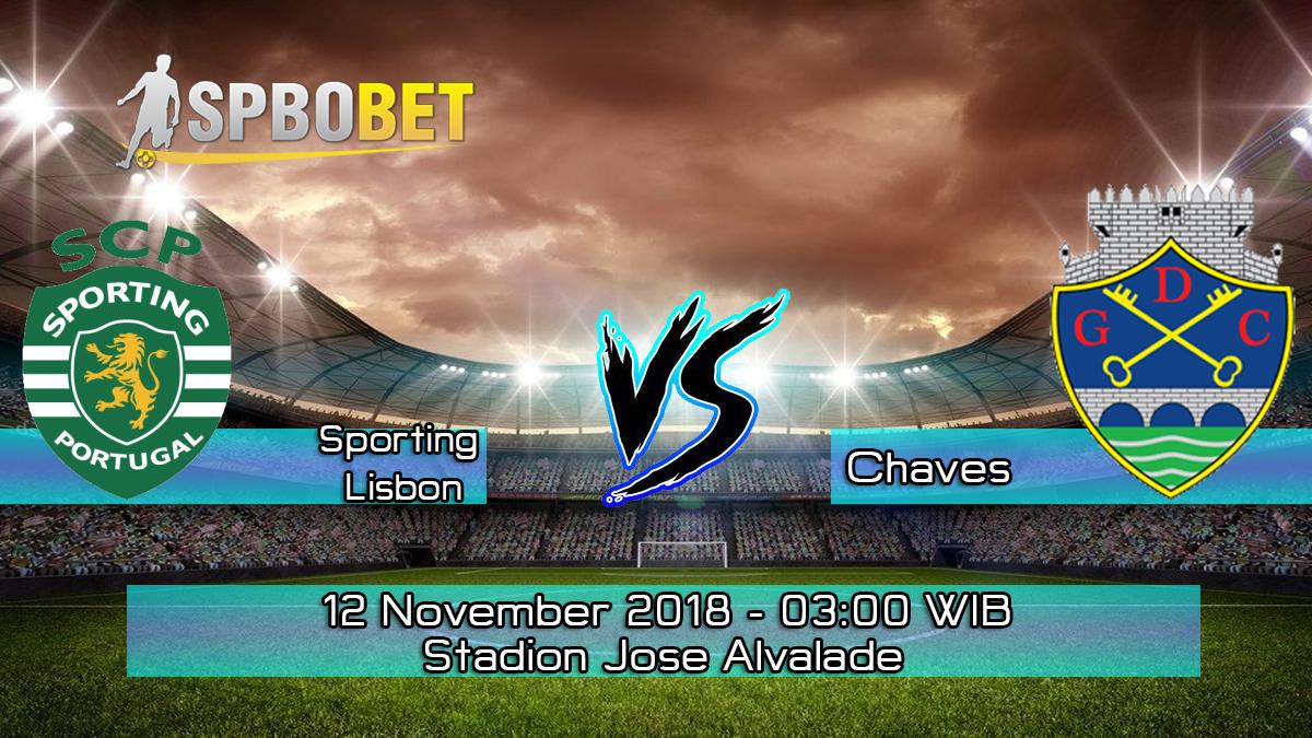 Prediksi Skor Pertandingan Sporting Lisbon vs Chaves 12 November 2018