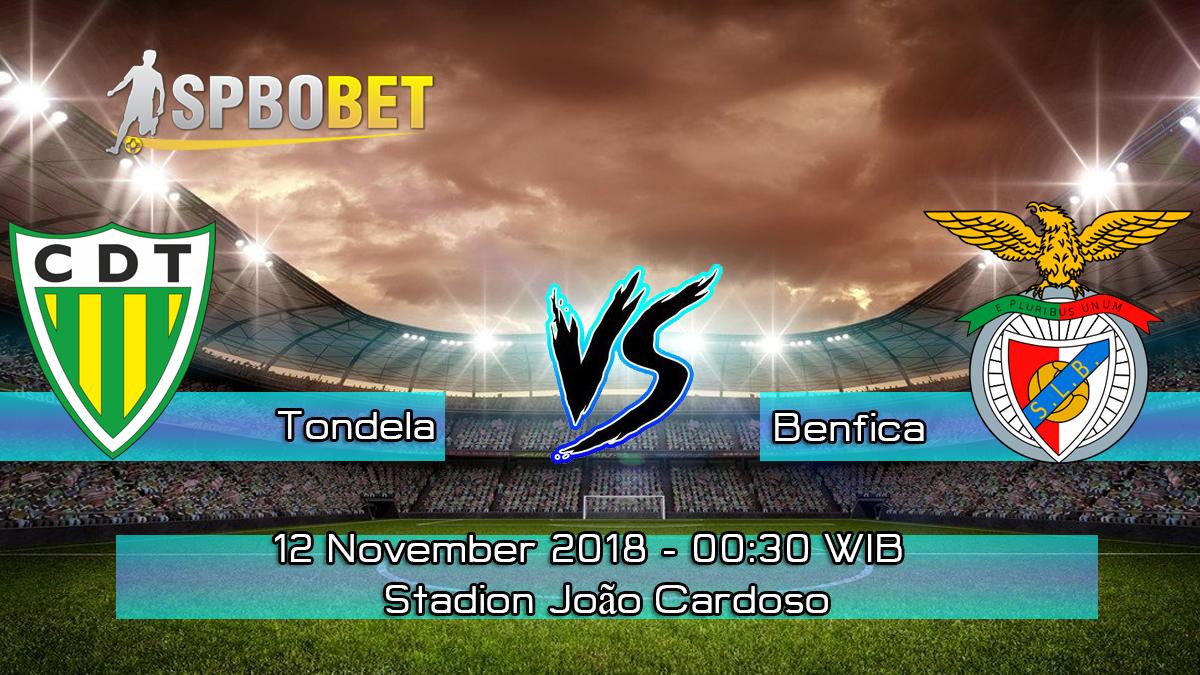 Prediksi Skor Pertandingan Tondela vs Benfica 12 November 2018