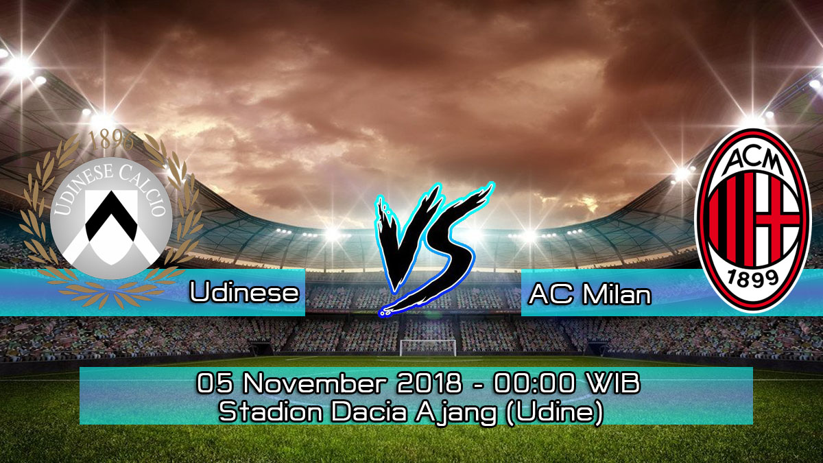 Prediksi Skor Pertandingan Udinese Vs AC Milan 5 November 2018