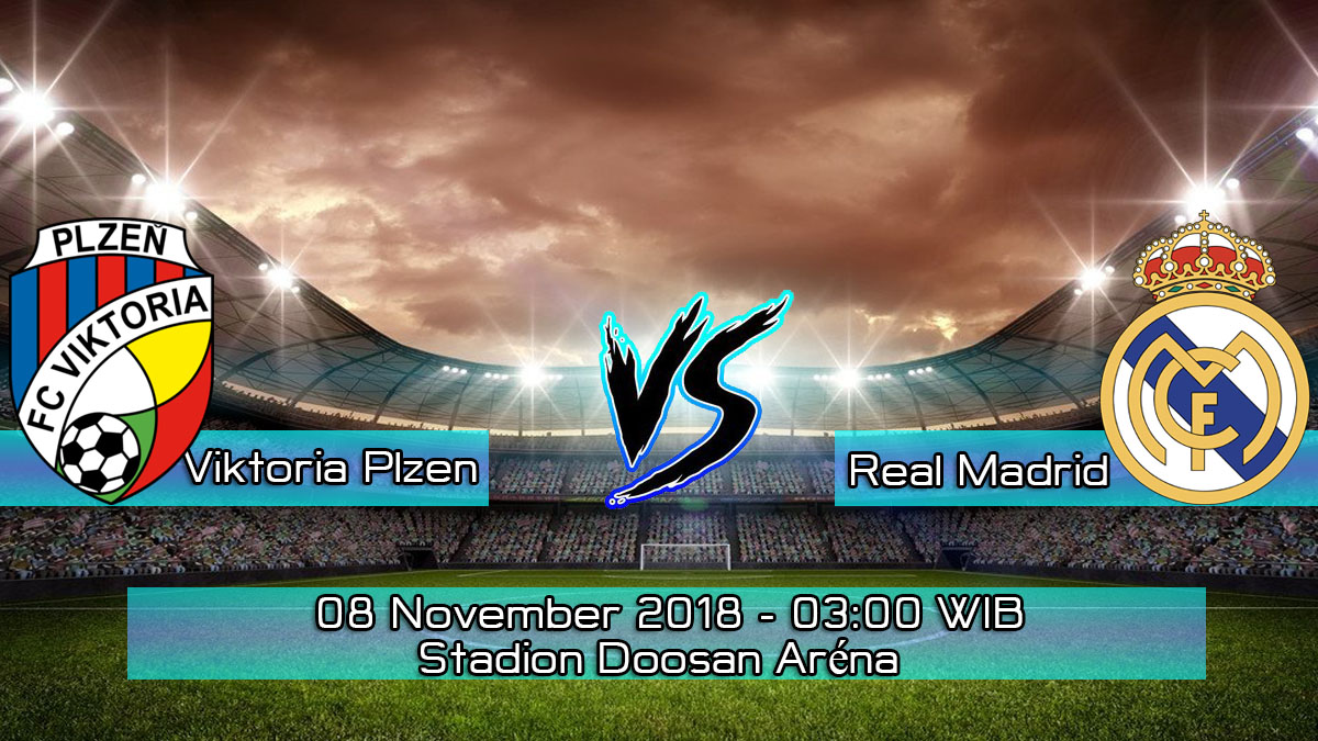 Prediksi Skor Pertandingan Viktoria Plzen vs Real Madrid 8 November 2018